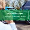 CASCO - 7 ok, amiért autója hálás lesz Önnek